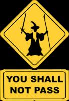 Señal de NO PASAR con dibujo de Gandalf